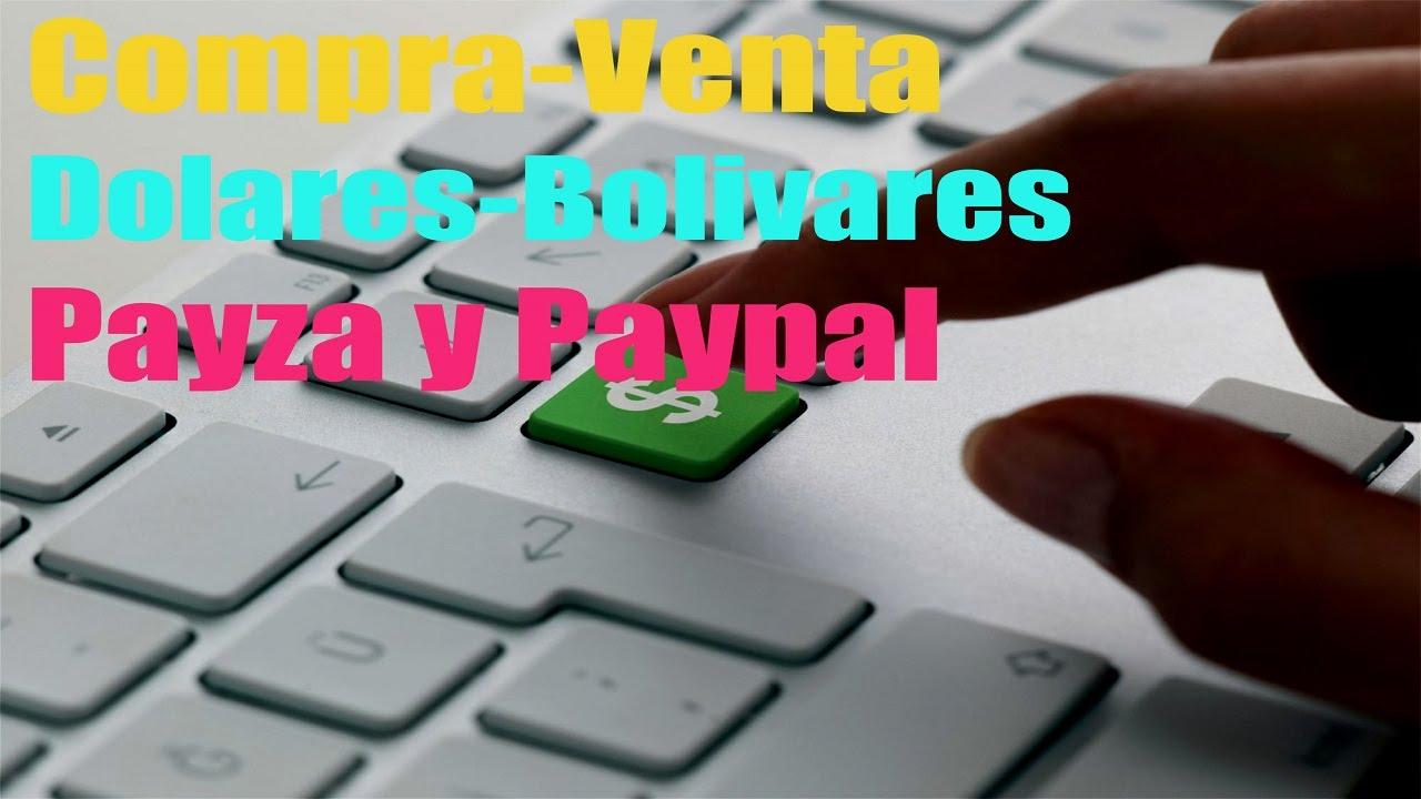 Comprar o Vender Saldo Paypal-Payza-Neteller-Bitcoin-Bolívares. (Venezuela)