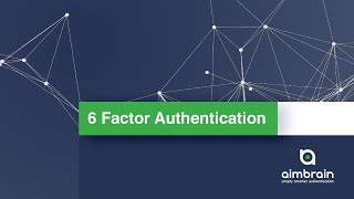 6 Factor Authentication | Webinar hosted by Finextra | AimBrain