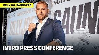 Billy Joe Saunders Introductory Press Conference