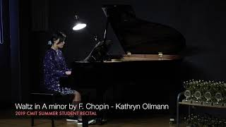 Waltz in A minor by F. Chopin - Kathryn Ollmann