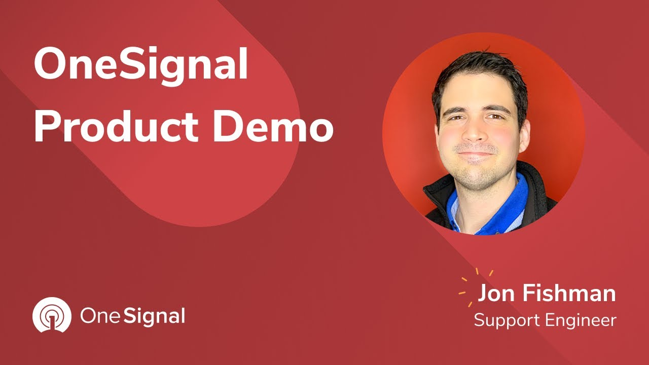 OneSignal Webinars: Product Demo