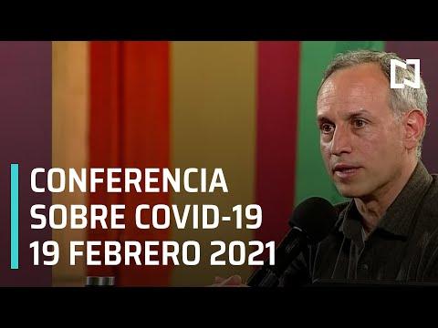 Conferencia Covid-19 en México - 19 febrero 2021