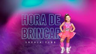 Sophia Eldo - Hora de Brincar