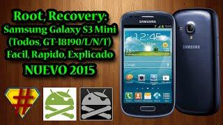 Root, Recovery: Samsung Galaxy S3 Mini (Todos, GT-I8190/L/N/T) Facil, Rapido, Explicado, NUEVO 2015
