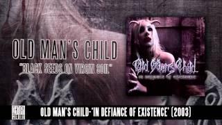 OLD MAN'S CHILD - Black Seeds On Virgin Soil (Album Track)