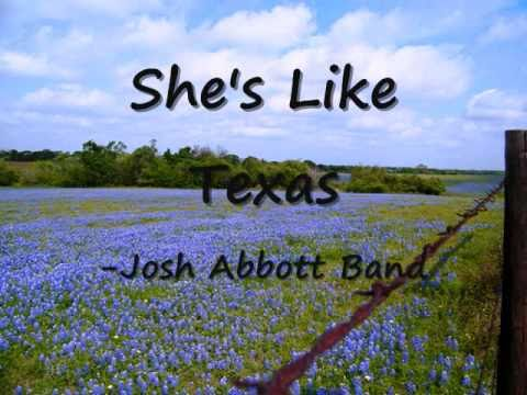 She's Like Texas- Josh Abbott Band (Lyrics)
