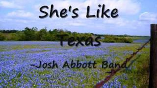 she s like texas josh abbott band lyrics