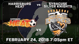 Harrisburg Heat vs Syracuse Silver Knights