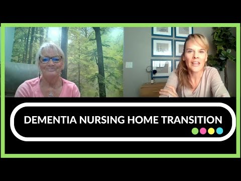How And When To Move Someone With Dementia To A Nursing Home
