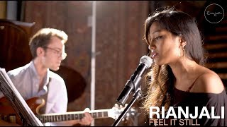 "Rianjali ""Feel It Still"" (Portugal The Man Cover)"