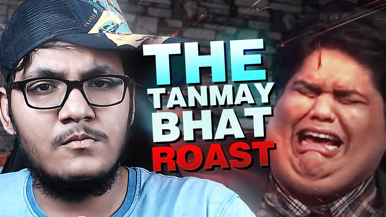 The @Tanmay Bhat Roast!