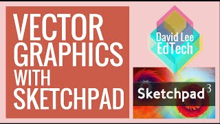 How To: Vector Drawing with Sketchpad 3 (1st Grade Tutorial)