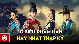 Top 10 Siêu Phẩm Phim Truyền Hình Hàn Quốc Hay Nhất Thập Kỷ | Ten Asia