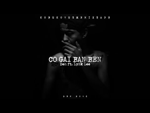 Đen - Cô Gái Bàn Bên ft Lynk Lee (Official audio w/lyrics)