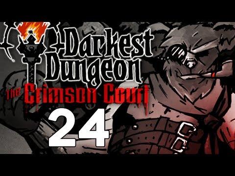 Baer Plays Darkest Dungeon: The Crimson Court (Ep. 24)