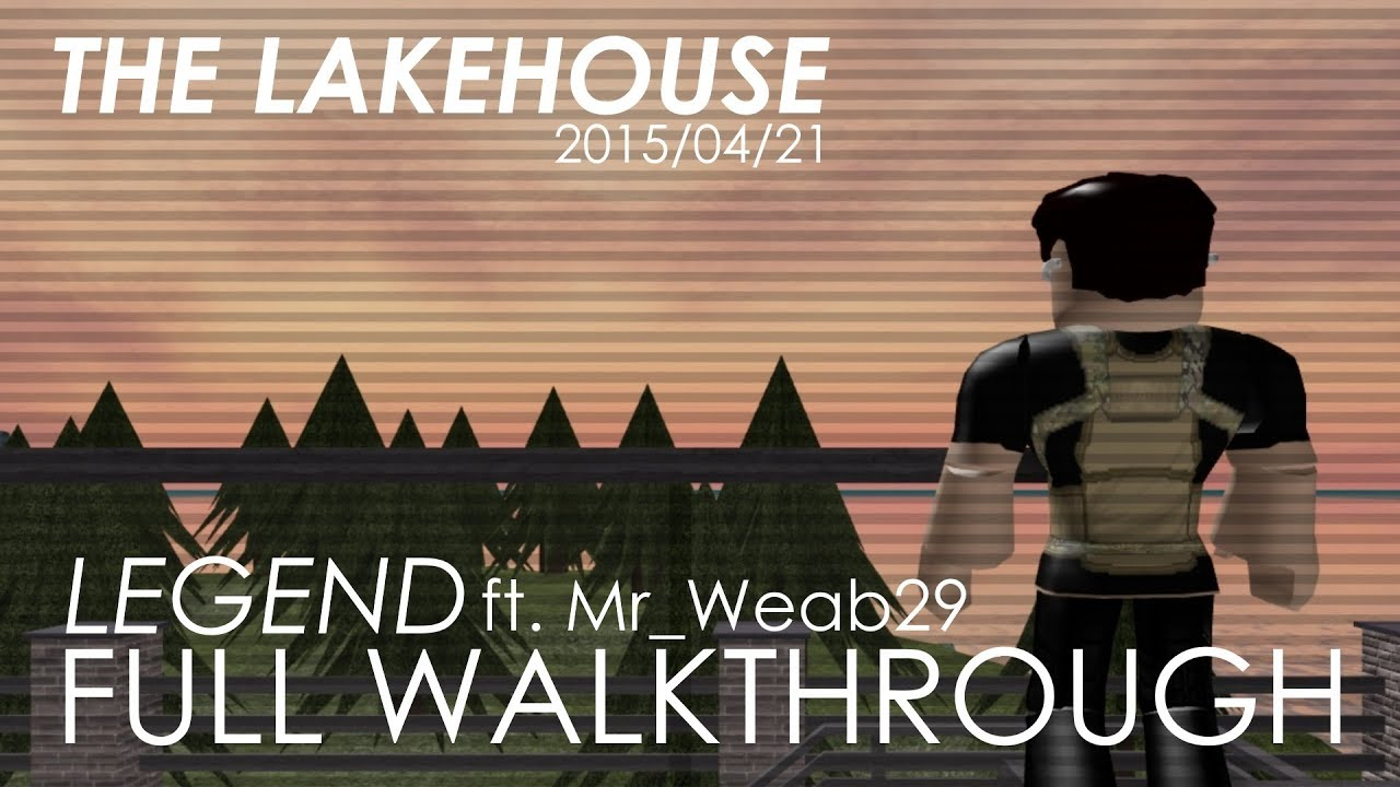 The Lakehouse Legend Full Walkthrough Entry Point - roblox entry point lakehouse how do you get free robux on
