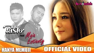 Pasto Feat Maia Estianty - Hanya Memuji