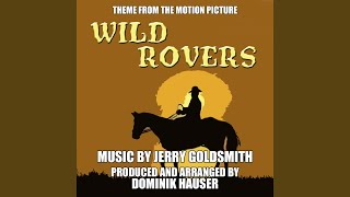Wild Rovers, Theme from the Motion Picture