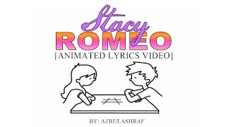 STACY - ROMEO [ANIMATED LYRICS VIDEO]