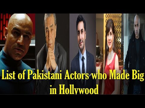 List Of Pakistani Actors Who Made It Big In Hollywood