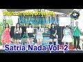 Satria Nada Vol 2 Remik Lampung Kolaborasi Dj Palembang Bung Ferry Oksastudio
