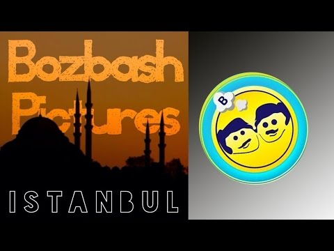 "Bozbash Pictures "" Istanbul "" HD (2014)"