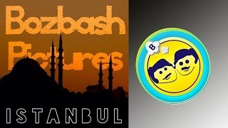 Bozbash Pictures  Istanbul  HD (2014)