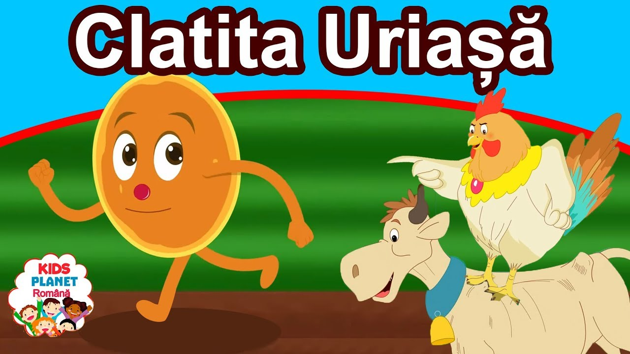 Clatita Uriașă | Povesti Pentru Copii | Basme În Limba Română | Desene Animate
