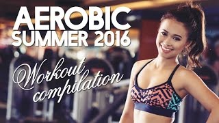 Aerobic Summer Workout Compilation - Fitness & Music