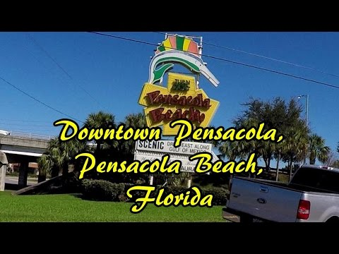 Pensacola Beach & Downtown Pensacola