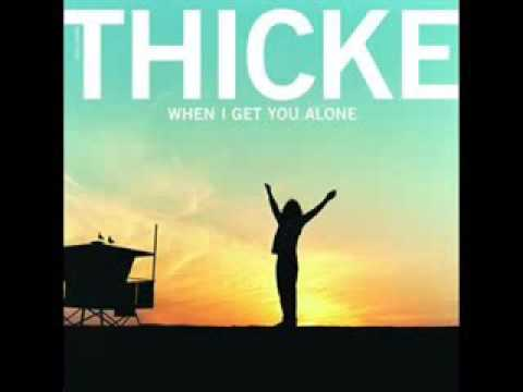 Robin Thicke - When I Get You Alone