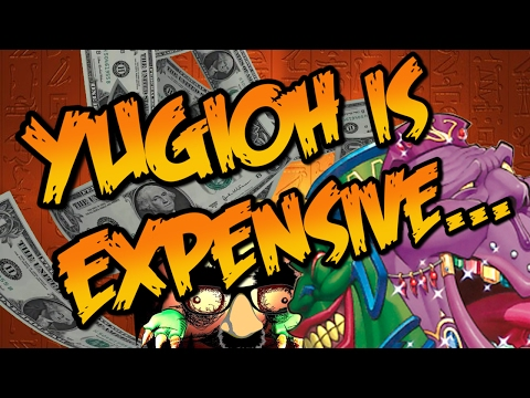 YUGIOH IS EXPENSIVE...