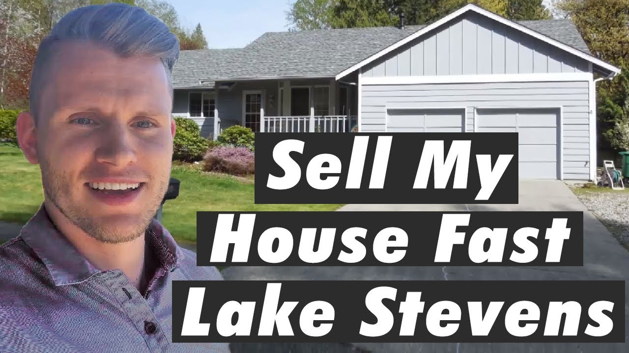 Sell My House Fast Lake Stevens | CALL 206-531-3277 | www.iwillbuyhouse.com