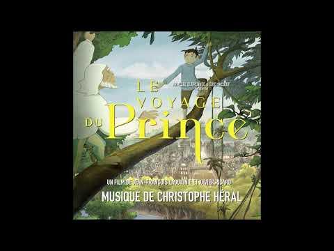 Le voyage du Prince - Bande originale du film - Christophe Héral - Soundtrack Score OST