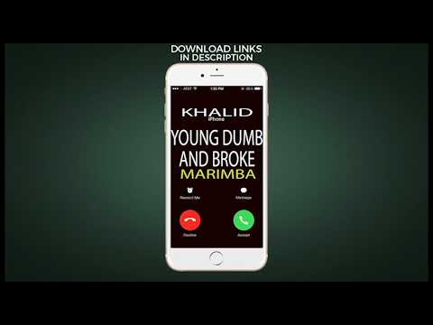 Latest iPhone Ringtone - Young Dumb and Broke Marimba Remix Ringtone - Khalid