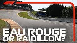 Spa's 'Confusing' Corner Names   2018 Belgian Grand Prix