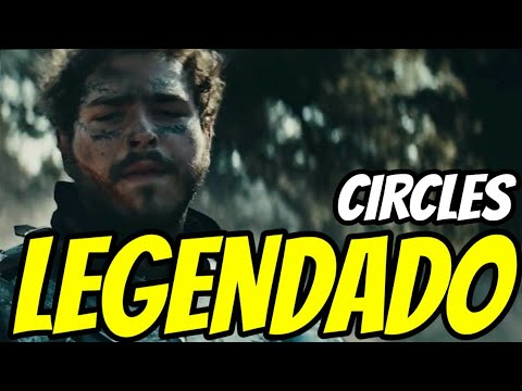 Post Malone - Circles (Legendado)