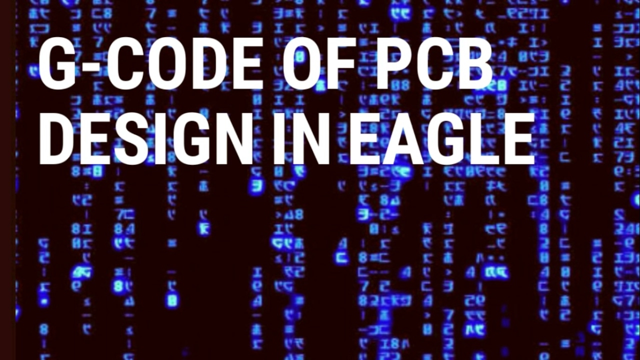 Learn How to Generate G-Code of PCB Design In Eagle - YouTube