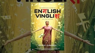 English Vinglish(Money, fame and a knowledge of English. In India, these 3 factors play a huge role in how society judges an individual. English Vinglish is the story of a woman ..., 2013-10-28T18:53:00.000Z)