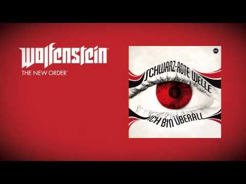 Wolfenstein: The New Order (Soundtrack)  - Schwarz-Rote Welle - Ich bin überall