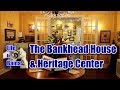 A Tour of Jasper's Bankhead House/Sumiton & Dora History