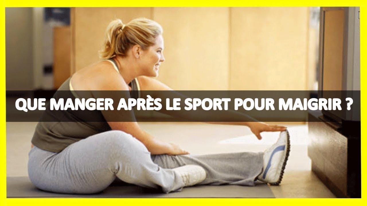que manger apres sport maigrir