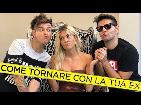 COME TORNARE CON LA TUA EX  - iPantellas & Ludovica Pagani