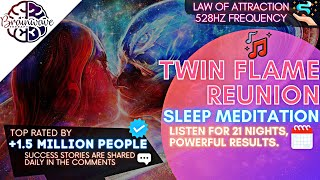 TWIN FLAMES REUNION 🔥 528 Hz Love Frequency ❤️ Miracle Manifestation