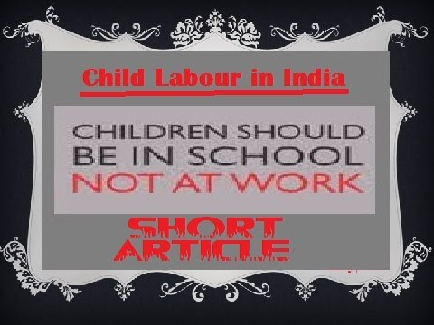 'Child Labour in India'- An Article