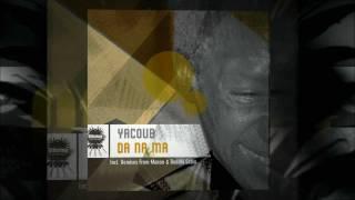 Yacoub - Da Na Ma (Incl. Manoo & Boddhi Satva Mixes)
