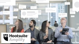 Employee Advocacy with Hootsuite Amplify