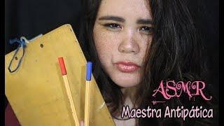 ★ASMR★ Roleplay - Profesora ANTIPÁTICA te toma EXAMEN ORAL!