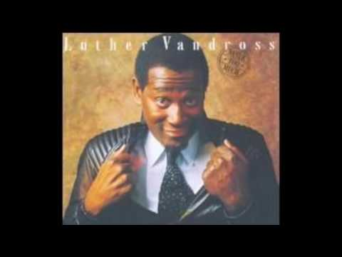 Never Too Much 1981 - Luther Vandross