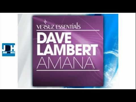 Dave Lambert - Amana (Original Mix) | New House Music 2011